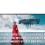 Sony HDTV XBR-55X850-Ultra HD TV redefines clarity